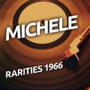 Michele  - Rarietes 1966/Michele