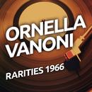 Ornella Vanoni - Rarietes 1966/Ornella Vanoni