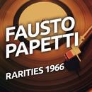 Fausto Papetti  - Rarietes 1966/Fausto Papetti