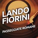 Passeggiate romane/Lando Fiorini
