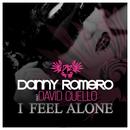 I Feel Alone feat.David Cuello/Danny Romero