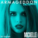 Armageddon (80 Empire Remix)/Michelle Treacy