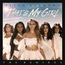That's My Girl (Remixes)/Fifth Harmony