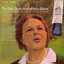 The Kate Smith Anniversary Album/Kate Smith