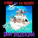 Dan Bilzerian feat.Lil Yachty/T-PAIN