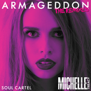 Armageddon (Soul Cartel Extended Remix)/Michelle Treacy