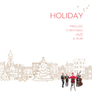 Holiday/Prelude