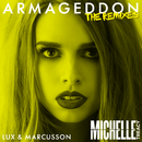 Armageddon (Lux & Marcusson Extended Remix)/Michelle Treacy