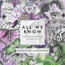 All We Know (Oliver Heldens Remix) feat.Phoebe Ryan/The Chainsmokers