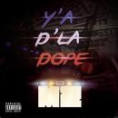 Y'a d'la dope/MZ
