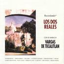 La Coleccion Del Siglo/Los Dos Reales