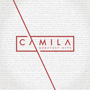 Greatest Hits/Camila