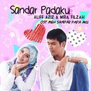 Sandar Padaku/Aliff Aziz & Mira Filzah
