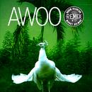 Awoo (Adam Aesalon & Murat Salman Remix) feat.Betta Lemme/Sofi Tukker