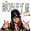 The Honey G Show/Honey G