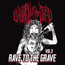 Rave to the Grave/Church of the Dead