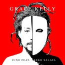 Grace Kelly feat.Keko Salata/Juno