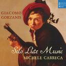 Giacomo Gorzanis: Solo Lute Music/Michele Carreca
