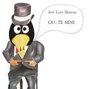 Ca´Te Nene/José Luis Moreno