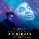 Timeless at 50 : A.R. Rahman, Vol. 2/A.R. Rahman