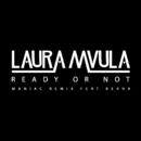 Ready or Not (Maniac Remix) feat.Berna/Laura Mvula