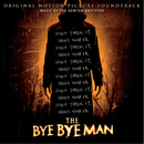 The Bye Bye Man (Original Motion Picture Soundtrack)/The Newton Brothers