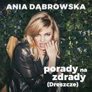 Porady Na Zdrady [Dreszcze]/Ania Dabrowska