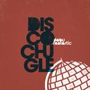 Discochugle/Dabu Fantastic