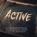 Active feat.Dream Mclean/Professor Green