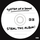 Steal This Album!/System Of A Down