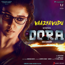 """Vaazhavudu (From """"Dora"""")/Vivek - Mervin, Vivek Siva & Sanjana Divaker Kalmanje"""