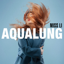 Aqualung/Miss Li
