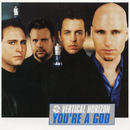 You're a God EP/Vertical Horizon