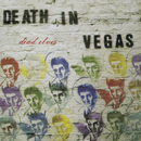 Dead Elvis/Death In Vegas