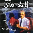 Vulture/3 LB Thrill