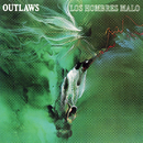 Los Hombres Malo/The Outlaws