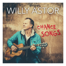 Chance Songs/Willy Astor