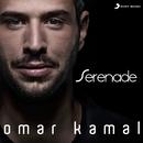 Serenade/Omar Kamal