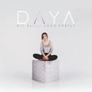 Sit Still, Look Pretty/Daya