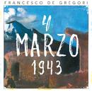 4 marzo 1943 (Live 2016)/Francesco De Gregori