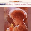 Bouquet/The Percy Faith Strings