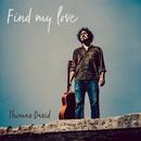 Find My Love/Thomas David