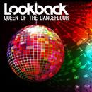 Queen of the Dancefloor/Lookback