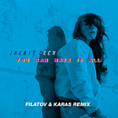 You Can Have It All (Filatov & Karas Remix Radio Version)/Jackie Tech