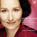 Schumann: Symphonic Studies & Piano Sonata No. 3/Andrea Kauten