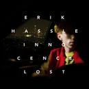 Innocence Lost/Erik Hassle