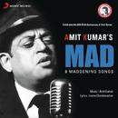Mad/Amit Kumar