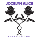 Bound To You/Jocelyn Alice