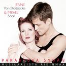 Pakahtuva sydän - Musikaalista Äidinmaa/Jennie Von Storbacka & Mikael Saari