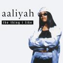 The Thing I Like EP/Aaliyah